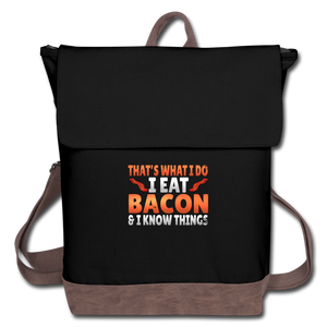 Funny I Eat Bacon And Know Things Bacon Lover Canvas Backpack - black/brown