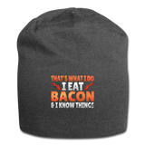 Funny I Eat Bacon And Know Things Bacon Lover Jersey Beanie - charcoal gray