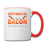Funny I Eat Bacon And Know Things Bacon Lover Contrast Coffee Mug - white/red