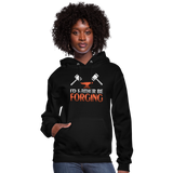 I'd Rather Be Forging Blacksmith Forge Hammer Women's Hoodie - black