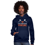 I'd Rather Be Forging Blacksmith Forge Hammer Women's Hoodie - navy