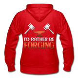 I'd Rather Be Forging Blacksmith Forge Hammer Gildan Heavy Blend Women's Zip Hoodie - red