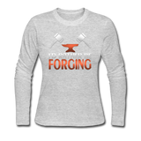 I'd Rather Be Forging Blacksmith Forge Hammer Women's Long Sleeve Jersey T-Shirt - gray