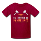 I'd Rather Be Forging Blacksmith Forge Hammer Kids' T-Shirt - dark red