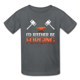 I'd Rather Be Forging Blacksmith Forge Hammer Kids' T-Shirt - charcoal