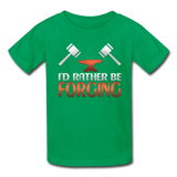 I'd Rather Be Forging Blacksmith Forge Hammer Kids' T-Shirt - kelly green