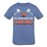I'd Rather Be Forging Blacksmith Forge Hammer Kids' Tri-Blend T-Shirt - heather Blue