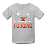 I'd Rather Be Forging Blacksmith Forge Hammer Gildan Ultra Cotton Youth T-Shirt - heather gray