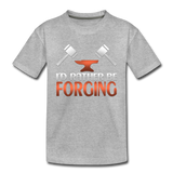 I'd Rather Be Forging Blacksmith Forge Hammer Toddler Premium T-Shirt - heather gray
