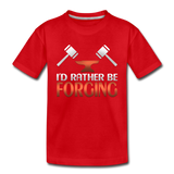 I'd Rather Be Forging Blacksmith Forge Hammer Toddler Premium T-Shirt - red