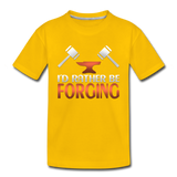 I'd Rather Be Forging Blacksmith Forge Hammer Toddler Premium T-Shirt - sun yellow