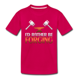 I'd Rather Be Forging Blacksmith Forge Hammer Toddler Premium T-Shirt - dark pink
