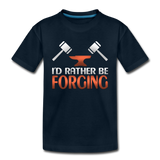 I'd Rather Be Forging Blacksmith Forge Hammer Toddler Premium T-Shirt - deep navy