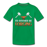 I'd Rather Be Forging Blacksmith Forge Hammer Toddler Premium T-Shirt - kelly green