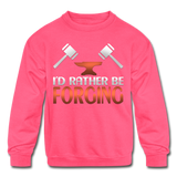 I'd Rather Be Forging Blacksmith Forge Hammer Kids' Crewneck Sweatshirt - neon pink