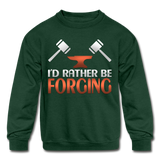 I'd Rather Be Forging Blacksmith Forge Hammer Kids' Crewneck Sweatshirt - forest green