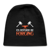 I'd Rather Be Forging Blacksmith Forge Hammer Baby Cap - black