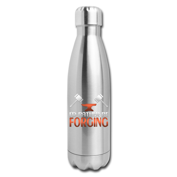 I'd Rather Be Forging Blacksmith Forge Hammer Insulated Stainless Steel Water Bottle - silver