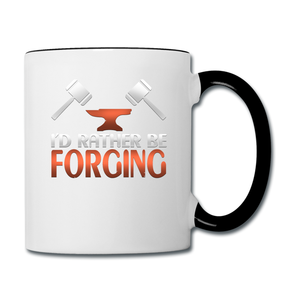 I'd Rather Be Forging Blacksmith Forge Hammer Contrast Coffee Mug - white/black