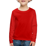 Customizable Kids' Premium Long Sleeve T-Shirt add your own photos, images, designs, quotes, texts and more - red