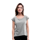 Customizable Women's Roll Cuff T-Shirt add your own photos, images, designs, quotes, texts and more - heather gray