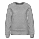 Customizable Women's Premium Sweatshirt add your own photos, images, designs, quotes, texts and more - heather gray