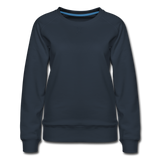 Customizable Women's Premium Sweatshirt add your own photos, images, designs, quotes, texts and more - navy