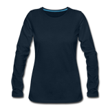 Customizable Women's Premium Long Sleeve T-Shirt add your own photos, images, designs, quotes, texts and more - deep navy