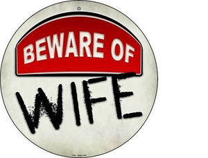 "Beware of Wife 12"" Round Metal Sign Novelty Humor Funny Home Wall Decor"