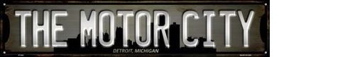 DETROIT MICHIGAN THE MOTOR CITY METAL NOVELTY STREET SIGN
