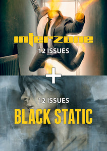 Interzone + Black Static 12-issue Subscription