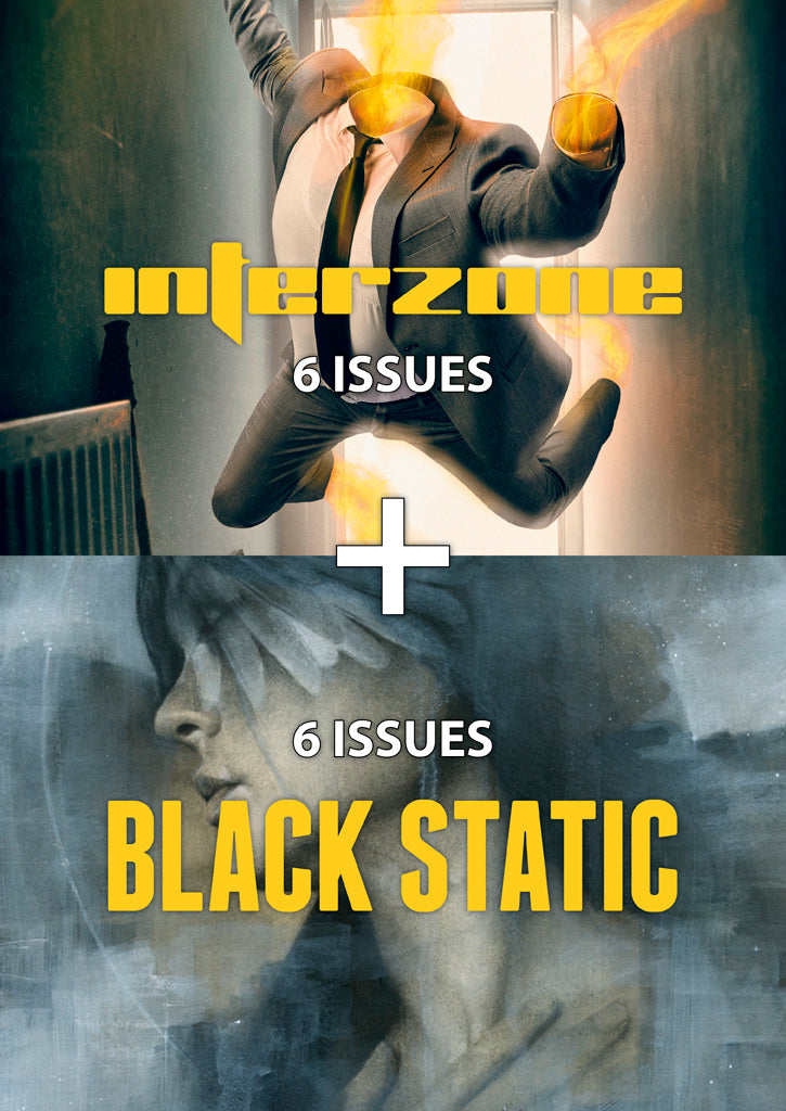 Interzone + Black Static 6-issue Subscription