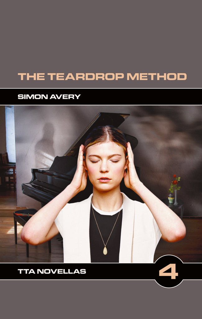 TTA Novella 4: The Teardrop Method by Simon Avery