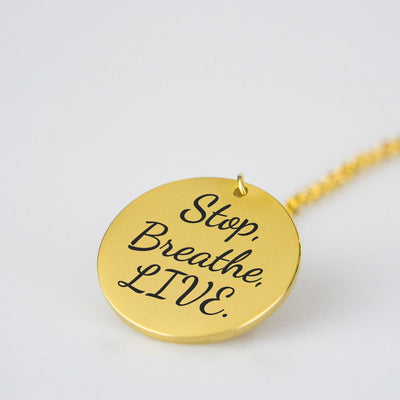 Stop Breathe Live Gold Pendant