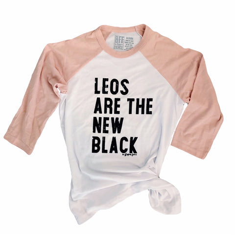 Leos are the New Black™️ Raglan