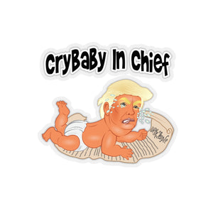 Crybaby In Chief Baby Trump Kiss-Cut Stickers