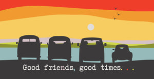 "Beetle & Camper Vans ""Good Friends, Good times"" Greeting Card"