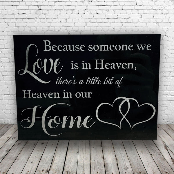 Because Someone We Love is in Heaven Laser Engraved Marble Plaque with Quote Saying *Funeral Personalized Laser Engraved Memorial Gift Plaque*