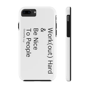 Work(Hard)- Case Mate Tough Phone Cases