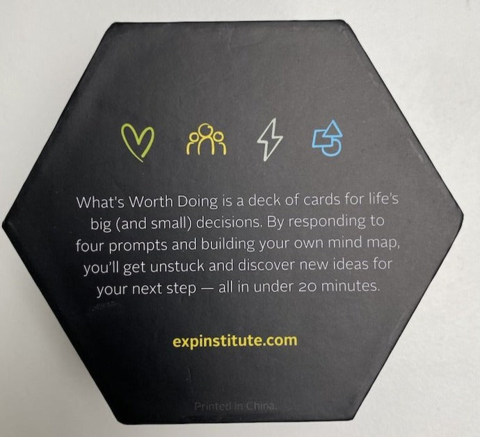 What's Worth Doing? Cards for your next step.