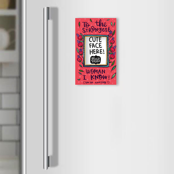 Strongest Woman Refrigerator magnetic frame SMALL