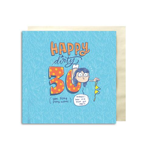 Dirty Thirty Premium Greeting Card