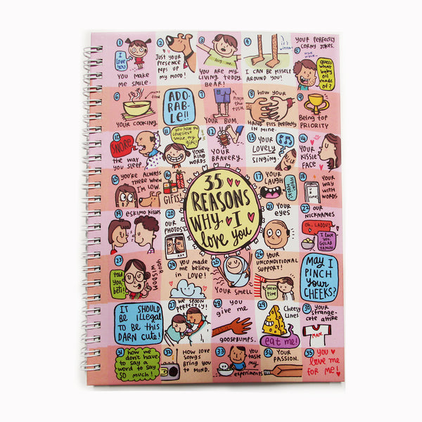"""35 Reasons Why I Love You Notebook"" is your perfect spiral notebook for school, work, travel and play. Buy spiral notebooks online at affordable prices only on happywagon.com."