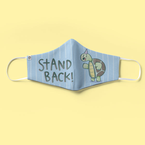 Stand Back Face Mask