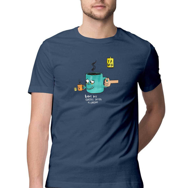 Coffee Needs T-shirt