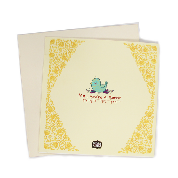 Ma, You are a Queen, Premium Spot Laminated Greeting Card