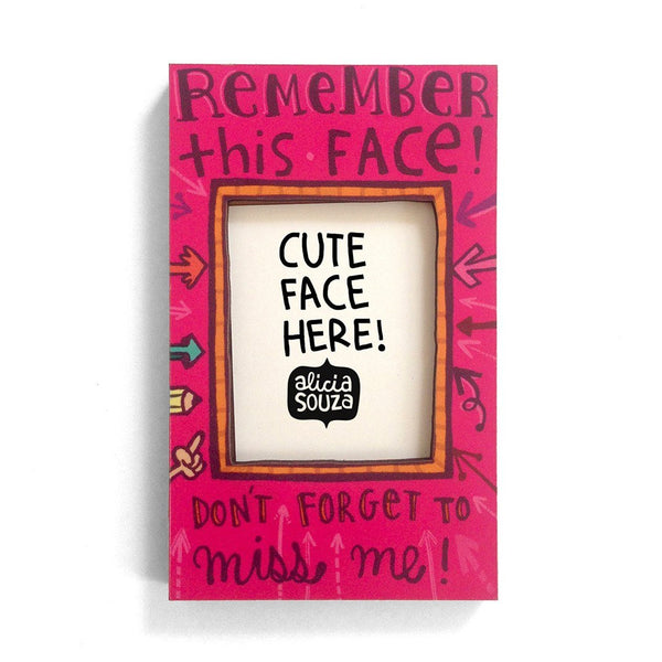 Magnetic Frame - Remember This Face!-Refrigerator Magnetic Frame SMALL