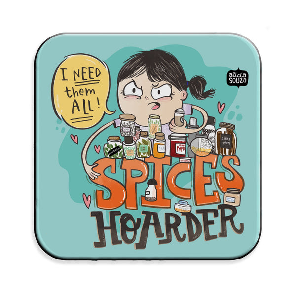 Spice Hoarder Magnet