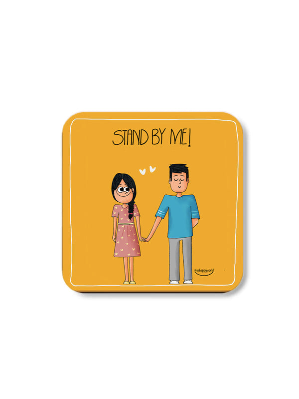 Stand By Me Coaster