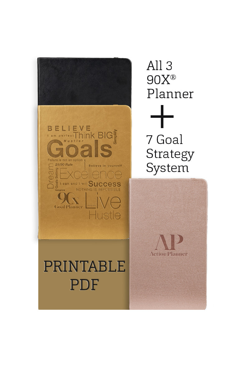 10 PDF's - 3 90X® Planner System & Our 7 90X® Goal Strategy System